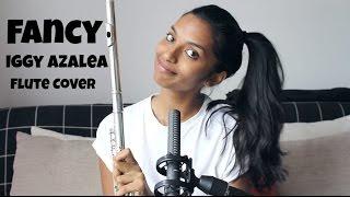 Fancy - Iggy Azalea Flute Cover
