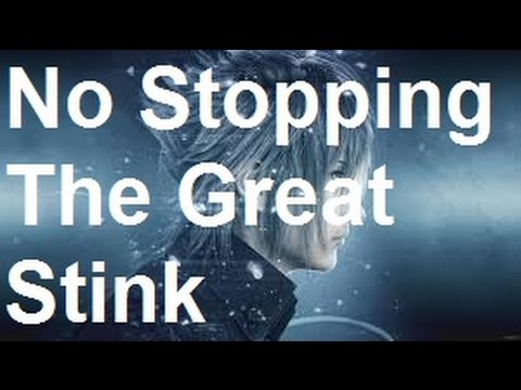 Final Fantasy 15 - No Stopping the Great Stink - Malboro Boss