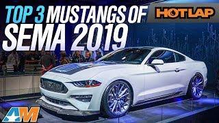 The Top 3 Ford Mustangs Of SEMA 2019 - Hot Lap