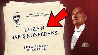 LOZAN ANTLAŞMASI Hakkında Bilmediğiniz 10 GERÇEK (İnceliyoruz!)