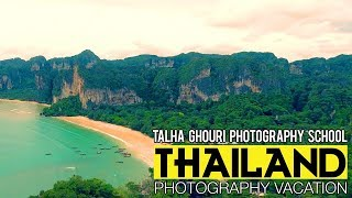 THAILAND Photography Vacation | TALHA GHOURI PHOTOGRAPHY SCHOOL