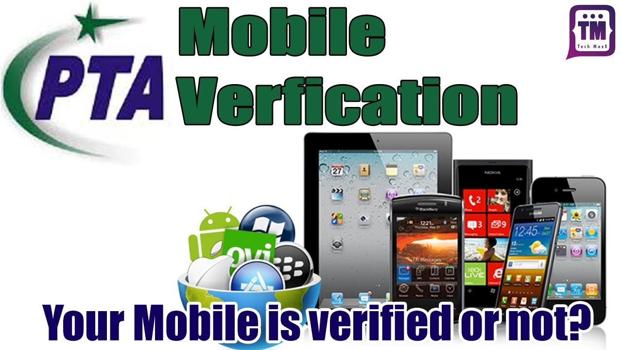 PTA Latest News About Mobile Phone Registration/Verification Banned After 31th December 2018