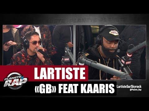 """Lartiste """"GB"""" Feat. Kaaris #PlanèteRap"""