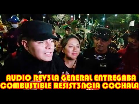 AUDIO REVELA GENERAL DEL EJERCITO DE BOLIVIA ENTREGABA COMBUSTIBLE A LA R3SISTECIA JUVENIL COCHALA
