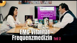 EMG Vitalität - Frequenzmedizin - Teil 2