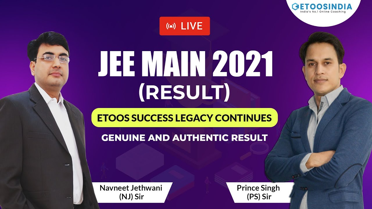 JEE MAIN 2021 RESULT   ETOOS SUCCESS LEGACY CONTINUES