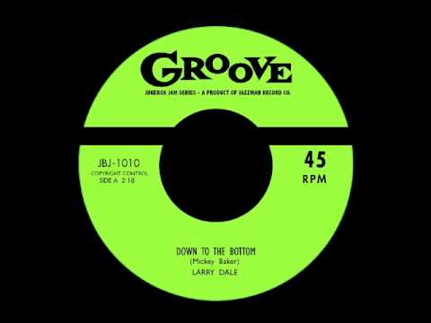Larry Dale - Down To The Bottom