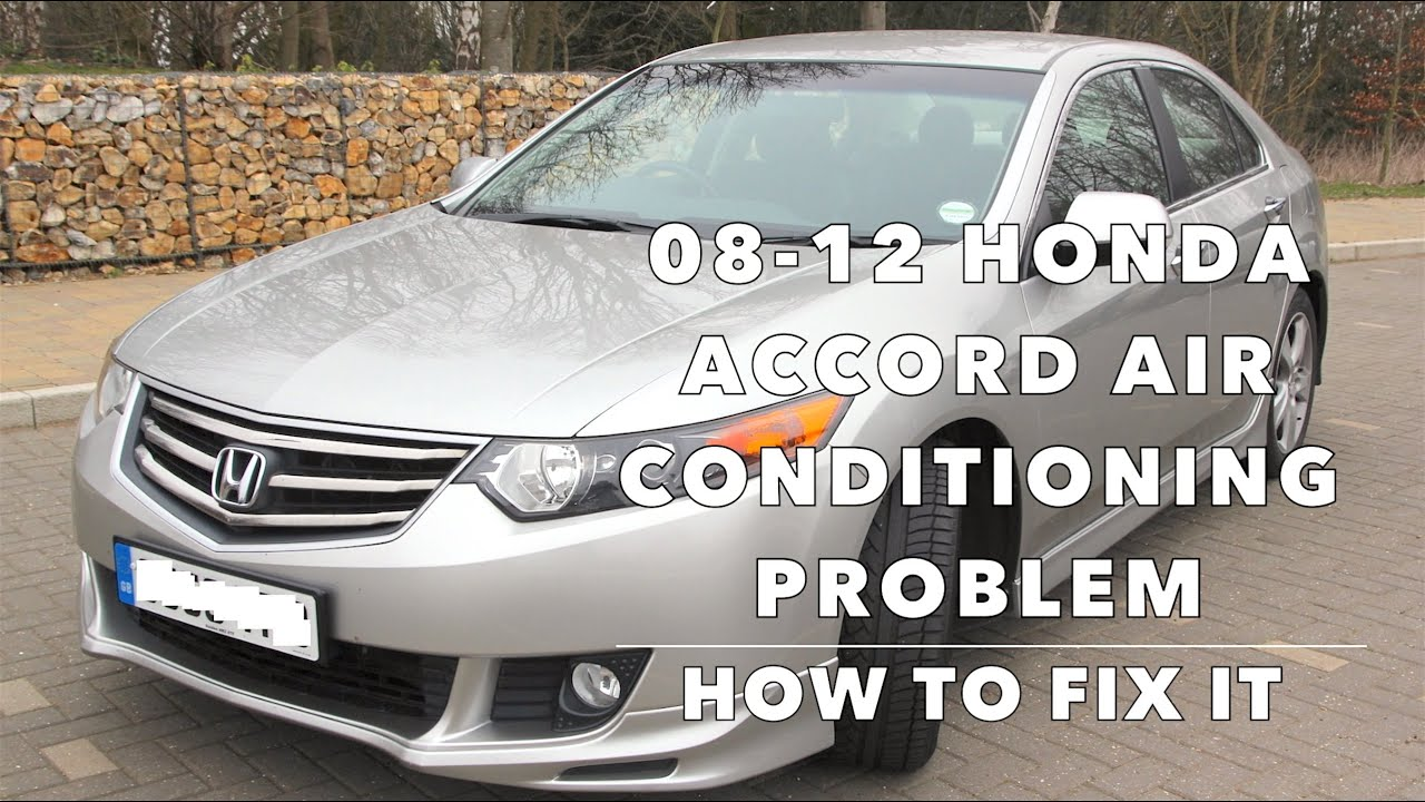 HOW TO FIX AIR CONDITIONING ON A 20082012 HONDA ACCORD  CONDENSER, RELAY, REGASSING  YouTube