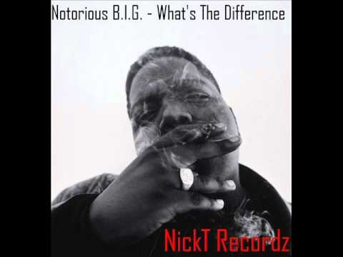 Notorious B.I.G. - What's The Difference (NickT Remix)