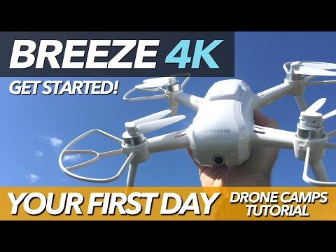 BREEZE 4K - YOUR FIRST DAY - DRONE CAMPS TUTORIAL