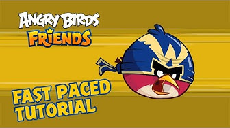 Angry Birds Friends | Fast Paced Tutorial