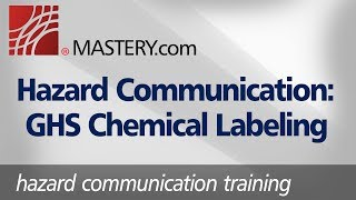 Hazard Communication: GHS Chemical Labeling | Training