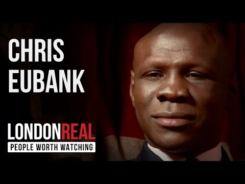 Chris Eubank - English - PART 1/2 | London Real