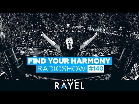 Andrew Rayel & Corti Organ - Find Your Harmony Radioshow 140