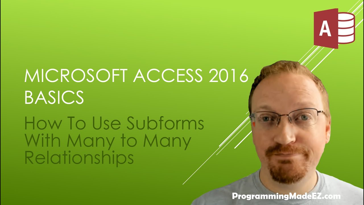 Download 26. Learn Microsoft Access 2016:  How To Use Subforms With Many to Many Relationships