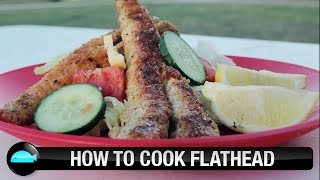 How To: Cook Flathead | We Flick Fishing Videos