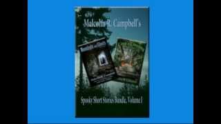 Malcolm R. Campbell Spooky Stories, Volume 1 Bundle