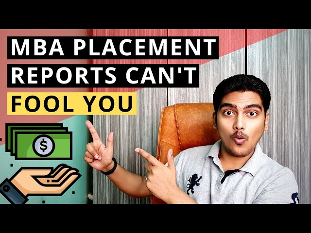 Don't get fooled by MBA Placement Reports - Tool to find out Real Data