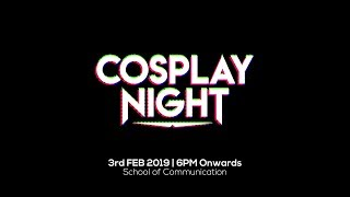 Cosplay Night Promo - Artifex Chapter 2