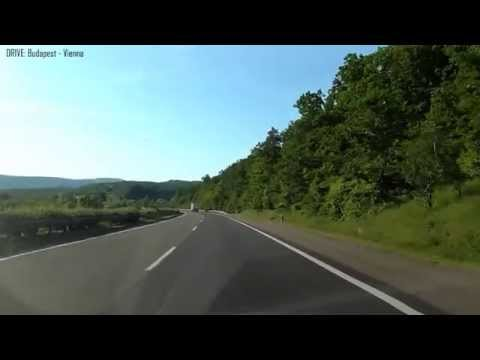 Drive: BUDAPEST - VIENNA in 3 Hours Full Video with relaxing