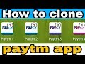 How to clone paytm app   unlimited clone   100% working   Hindi