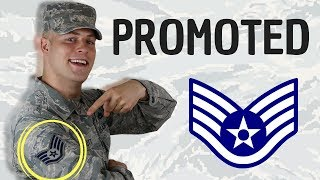 I got promoted in the Air Force