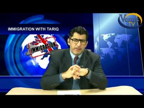 UK IMMIGRATION LAW WITH TARIQ PART 01