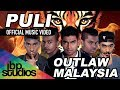 New - Puli (full Song) Outlaw Malaysia video