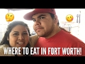 PLACES TO EAT IN FORT WORTH TEXAS| Lunch And Dinner!