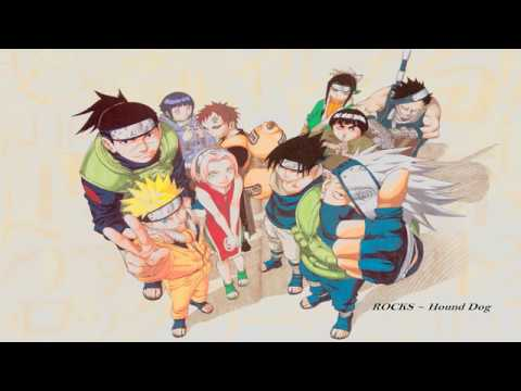 Naruto Opening 1 [ Rocks ~ Hound Dog ] Full Version 320kbps Ost. Naruto Episode 1-25