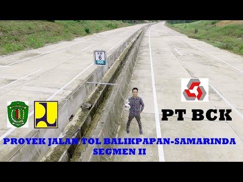 Pembangunan Infrakstruktur Jalan Tol Balikpapan Samarinda PT. Bangun Cipta Kontraktor