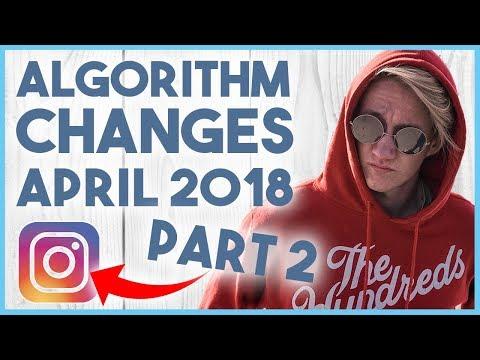 😎 INSTAGRAM ALGORITHM UPDATES PART 2 APRIL 2018 😎