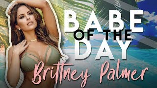 BABE OF THE DAY | BRITTNEY PALMER