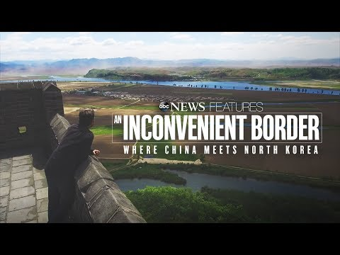 North Korea-China border featured  in  'An Inconvenient Border: Where China Meets North Korea'