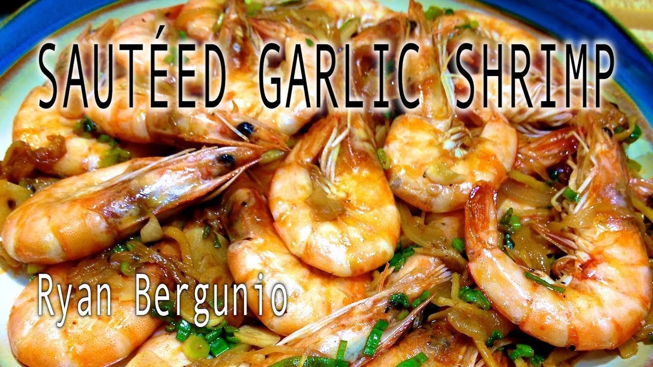 SAUTEED GARLIC SHRIMP - YouTube