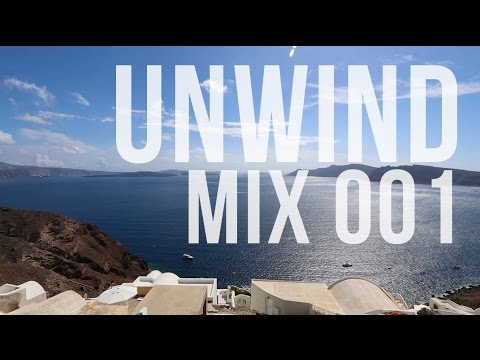 unwind mix 001 - chill hip-hop, trip-hop & jazzhop mixtape w/ visuals in santorini