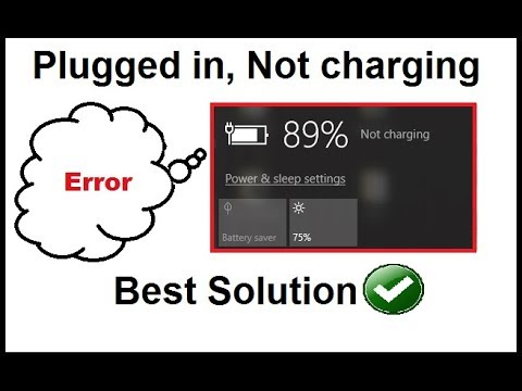 How To Fix Plugged In Not Charging Windows 8/10 (Non Removable Battery)