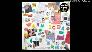 "WARM SODA - ""Young Reckless Hearts"""