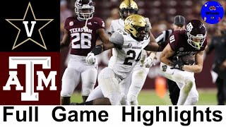 Vanderbilt vs #10 Texas A&M Highlights | College Football Week 4 | 2020 College Football Highlights