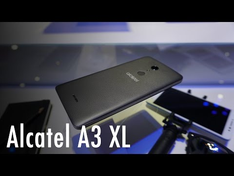 Alcatel A3 XL hands on