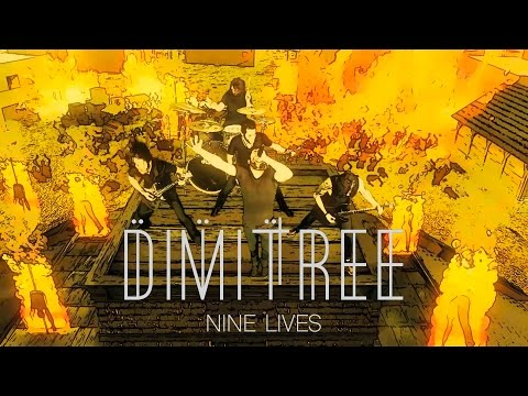 DIMITREE - NINE LIVES (OFFICIAL VIDEO)