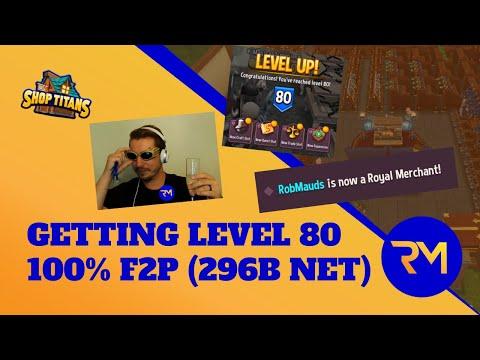 Re-living My Greatest Milestone - Level 80 F2P - Shop Titans