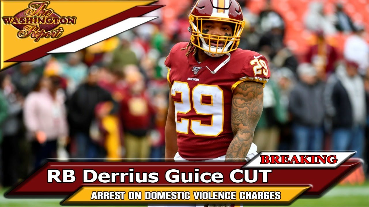 Washington Cuts Derrius Guice After Domestic Violence Charges