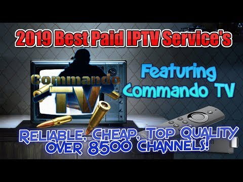 Commando TV Review - 2019 Best Paid IPTV Services -Firestick, Android, IOS, PC