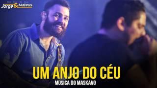 Jorge e Mateus - Um Anjo do Céu (Ao Vivo 2016)
