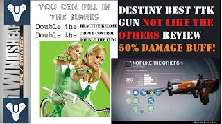 Destiny Not Like The Others Review Best Weapon TTK