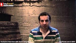 Karen Grigoryan - Exclusive Video Interview // HayFanat.com // HD