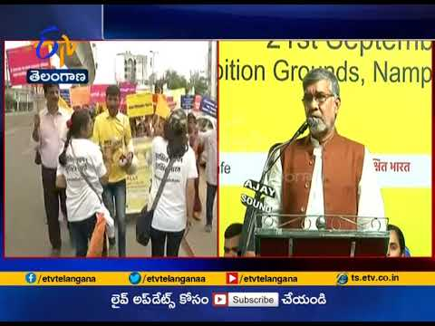 Kailash Satyarthi Countrywide March Against Child Abuse | Reaches Hyderabad
