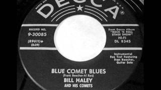 Bill Haley & The Comets - Blue Comet Blues, 1956 Decca 45 record.
