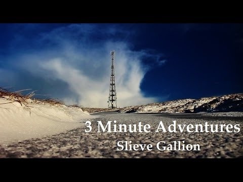 3 minute adventures slieve gallion youtube